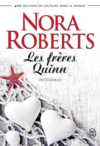 Les frères Quinn, Intégrale Tomes 1 à 4 : Dans l'océan de tes yeux ; Sables mouvants ; A l'abri des tempêtes ; Les rivages de l'amour par Nora Roberts