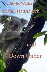 Koalas, Haustausch und Down Under