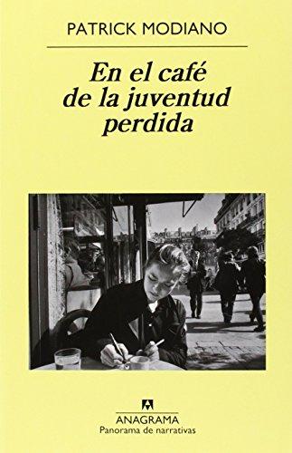 En El Café De La Juventud Perdida (Panorama de narrativas)