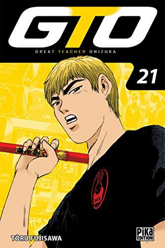 GTO : Great Teacher Onizuka Edition 20 ans Tome 21