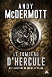 Le Tombeau d'Hercule: Une aventure de Wilde et Chase, T2