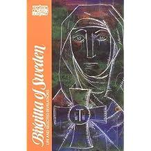 Birgitta of Sweden: Life and Selected Writings (Classics of Western Spirituality)