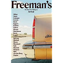 Freeman's: The Best New Writing on Arrival (English Edition)