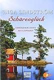 Schärenglück: Liebesgeschichten aus Schweden (Allgemeine Reihe. Bastei Lübbe Taschenbücher)