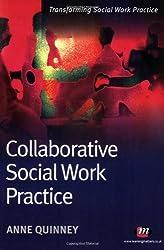 Collaborative Social Work Practice (Transforming Social Work Practice Series)