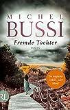 Fremde Tochter: Roman von Michel Bussi