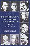 Die Konservative Revolution in Deutschland 1918-1932 - Armin Mohler