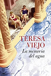La memoria del agua par Teresa Viejo