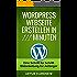 Webseite mit Wordpress erstellen in 111 Minuten - Eine Schritt für Schritt Bild-Anleitung für Anfänger ohne Vorkenntnisse