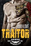 Traitor (Blood Brothers MC Book 1)
