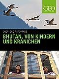 Bhutan, von Kindern und Kranichen