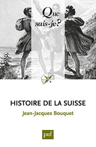 En ligne téléchargement gratuit Histoire de la Suisse: « Que sais-je ? » n° 140 pdf, epub