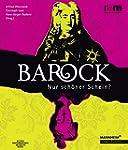 Barock - Nur schöner Schein?
