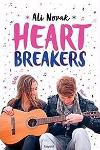 Heartbreakers, tome 1 : Heartbreakers par Sidonie Van Den Dries