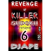 Revenge of Killer Sudoku 6: 150 Puzzles