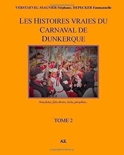 Les Histoires vraies du carnaval de Dunkerque