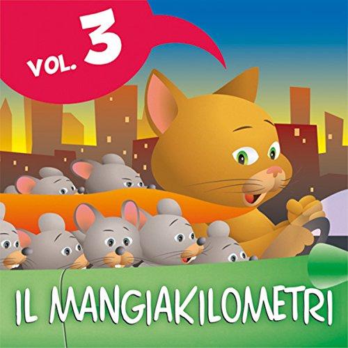 Le fiabe del Mangiakilometri Vol.3  Audiolibri