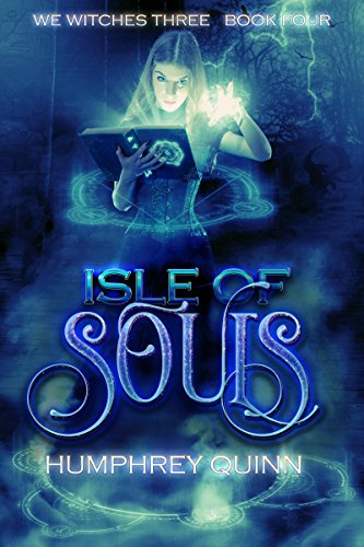 Isle of Souls (We Witches Three Book 4) (English Edition)