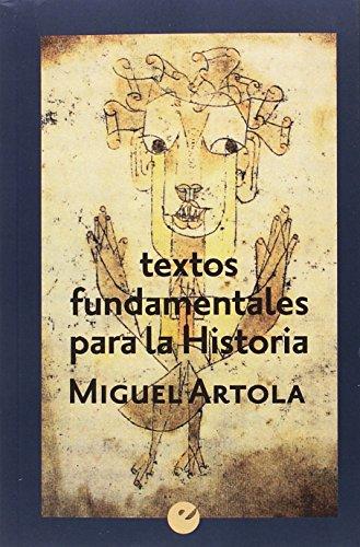 Textos fundamentales para la historia por Miguel Artola