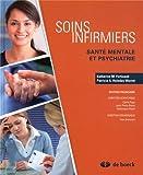 Soins infirmiers livre + guide d'etude et guide de stage sante mentale et psychiatrie
