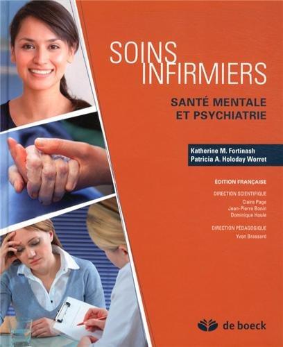 Soins infirmiers livre + guide d'etude et guide de stage sante mentale et psychiatrie par Katherine Fortinash, Patricia Holoday Worret, Collectif