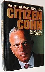 Citizen Cohn by Nicholas Von Hoffman (1988-03-01)