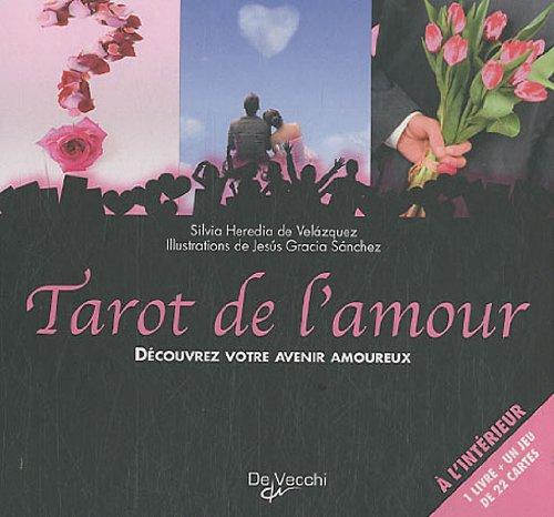 Tarot de l'amour par Silvia Heredia de Velazquez