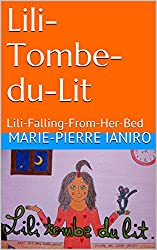 Lili-Tombe-du-Lit: Lili-Falling-From-Her-Bed (Contes à deux Voix - 2 Voices' Tale)