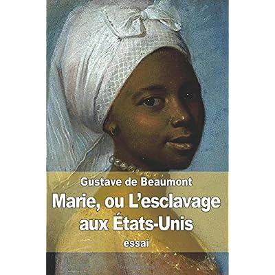 Marie, ou L'esclavage aux États-Unis