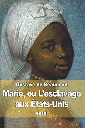 Marie, ou L'esclavage aux États-Unis par Gustave de Beaumont