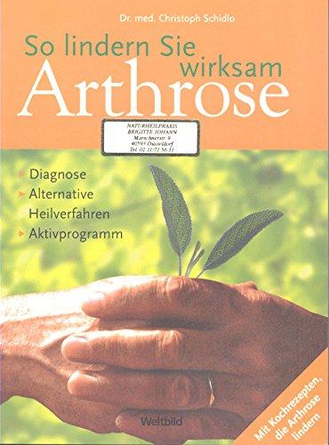 Preisvergleich Produktbild So lindern Sie wirksam Arthrose