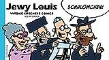 Jewy Louis - Schalömchen: Witzige koschere Comics