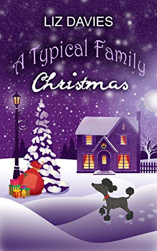 A Typical Family Christmas: A heartwarming, laugh-out-loud holiday read by [Davies, Liz]