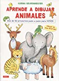 Aprende A Dibujar Animales. Más De 50 Proyectos Paso A Paso Para Niños