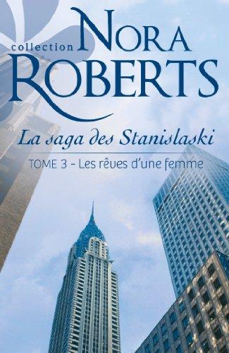 Les Rêves D Une Femme La Saga Des Stanislaski Tome 3 [Pdf/ePub] eBook