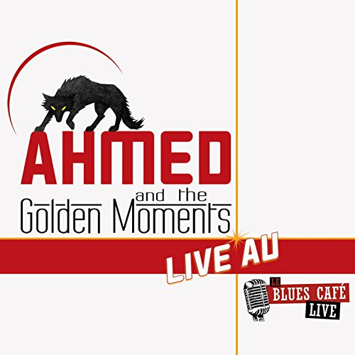 Ahmed Mouici and The Golden Moments (Live au Blues Café)