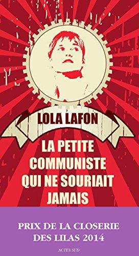La Petite Communiste qui ne souriait jamais (Domaine français) (French Edition)