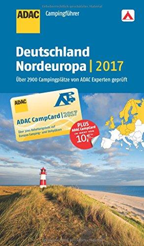 Preisvergleich Produktbild ADAC Campingführer Deutschland und Nordeuropa 2017: mit herausnehmbarer Planungskarte