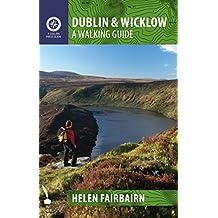 Dublin & Wicklow: A Walking Guide (Walking Guides)
