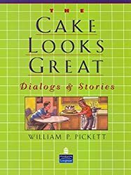 Cake Looks Great, The, Dialogs and Stories