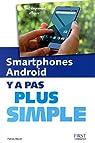 Smartphones Android Y a pas plus simple par Beuzit
