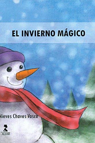 El invierno mágico (Biblioteca Infantil y Juvenil) por Nieves Chaves Vasco