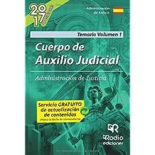Cuerpo de Auxilio Judicial de la Administración de Justicia. Volumen 1: Volume 1 (OPOSICIONES)