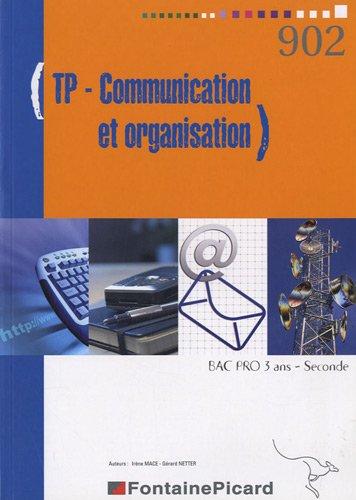 TP Communication et organisation 2e Bac pro 3 ans