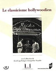 Le classicisme hollywoodien