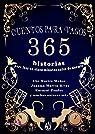 CUENTOS PARA VAGOS: 365 historias para leer en cinco minutos antes de irse a dormir par Ruiz