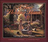 A Time for Holding Hands by Christopher Kimball (2000-12-29)