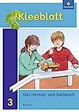 Kleeblatt. Das Heimat- und Sachbuch - Ausgabe 2014 Bayern: Schülerband 3: mit Schutzumschlag