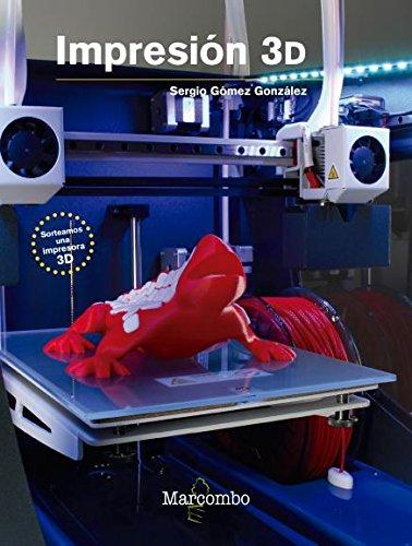Impresión 3D par Sergio Gomez