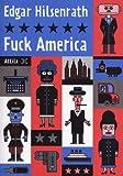 Image de Fuck America : Les Aveux de Bronsky